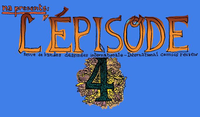 l'épisode 4