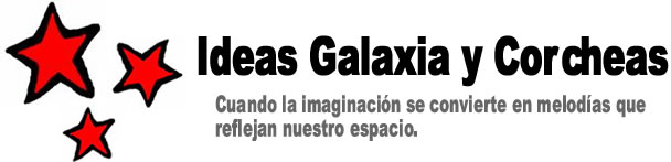 Ideas Galaxia y Corcheas