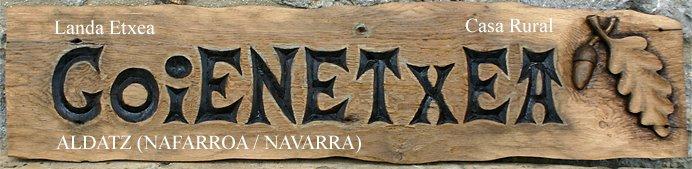 Casa Rural GOIENETXEA Landa Etxea - ALDATZ - LARRAUN Nafarroa-Navarra