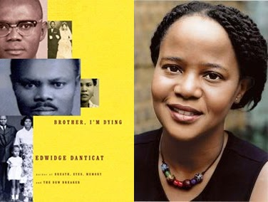 brother iím dyingî by edwidge danticat essay Brother, i'm dying, is the true-life story of edwidge danticat's father, mira, and his  brother, joseph born in the haitian countryside, both brothers move to the big.