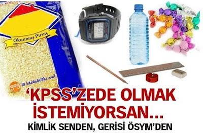 2010 KPSS Ek Sınavı, kpss, KPSS Götürülmesi Yasak Şeyler, Saat götürmek yasak mı?, Sınava Götürülecek Belgeler