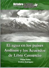 El Agua en los países Andinos y los Acuerdos de Libre Comercio