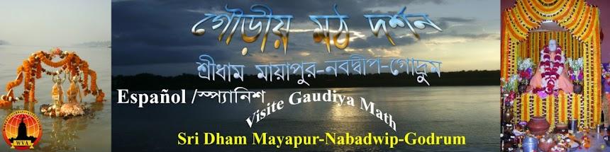 Visite Gaudiya Math WVA (SridhamMayapur-Nabawip-Godrum)