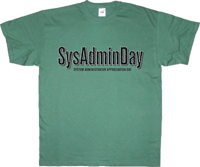 system administrator appreciation day sysadmin t-shirt ephemeral-t-shirts