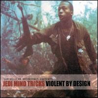 Jedi Mind Tricks Violentbydesign
