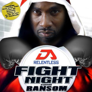 DJ Relentless Ransom Fight Night