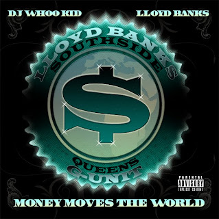 Lloyd_Banks-Money_Moves_The_World_(Presented_By_DJ_Whoo_Kid)-(BOOTLEG)-WEB-2009-FRAY