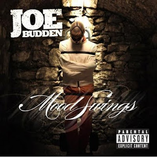 Joe Budden Mood Swings