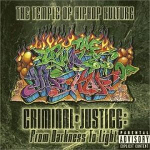 The_Temple_Of_Hip_Hop_Kulture-Criminal_Justice_From_Darkness_To_Light-1999-BEPP