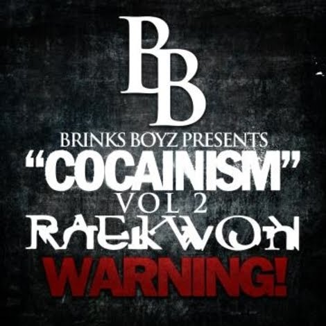 Raekwon Cocainism Vol 2 Mixtape