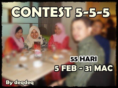 Contest 5-5-5 oleh DeQdEq (sila KLIK pada gambar untuk sertai)