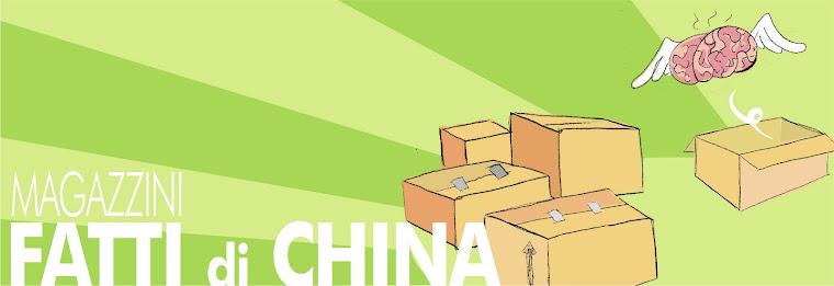 FATTI DI CHINA