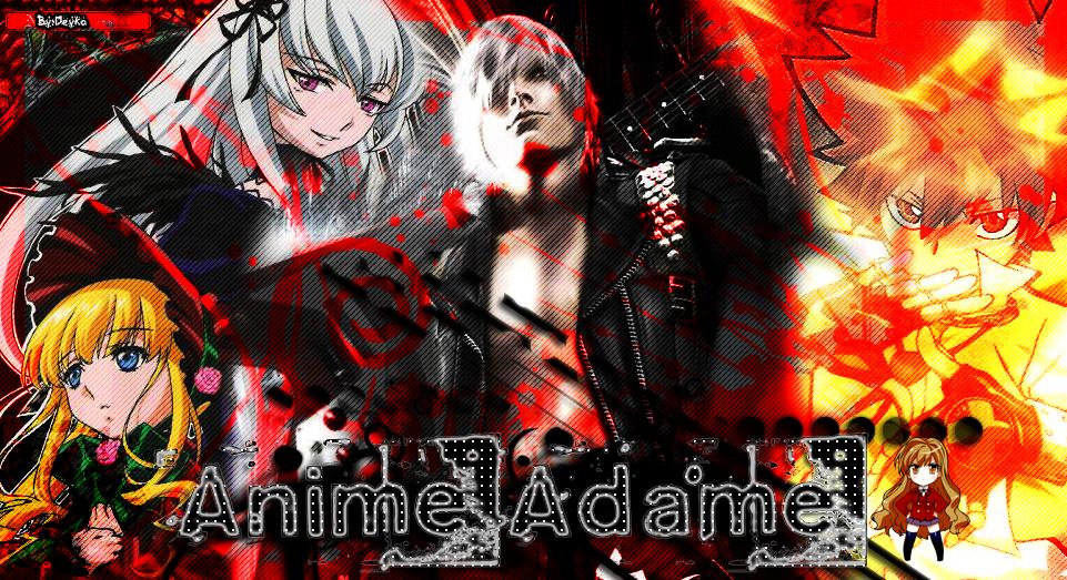 † Anime Adame †