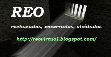 Enlace al Blog REO (Rechazados, olvidados, encerrados)