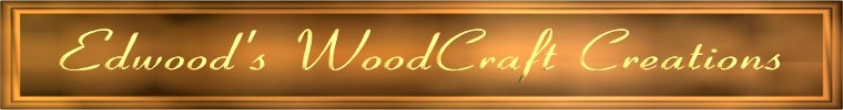 Edwood's Woodcrafting