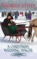 A Christmas Wedding Wager by Michelle Styles