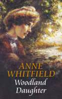 Woodland Daughter by Anne Whitfield