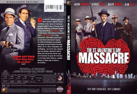 Unusual Historicals Movie Adaptations St Valentine S Day Massacre