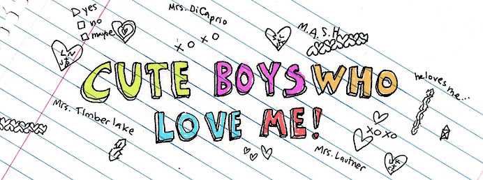 Cute Boys Who Love Me!