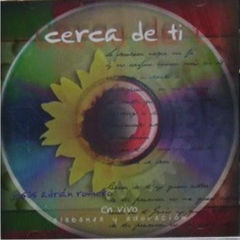 Jesus Adrian Romero - Cerca de ti 1998