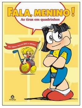 http://4.bp.blogspot.com/_Tmls1d-aOgc/TLkzxUlHh6I/AAAAAAAAEc0/pc4fBQfKm2Q/s1600/Fala,+Menino%21+-+As+Tiras+em+Quadrinhos.png