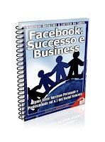 Facebook: Successo e Business