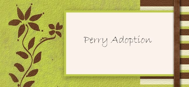 Perry Adoption