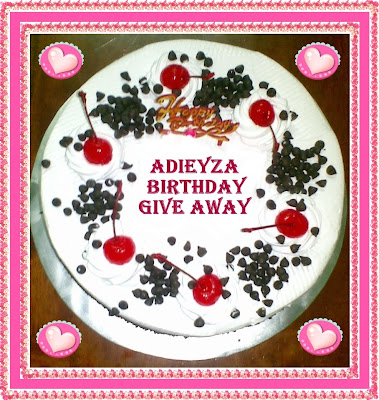 aDieyZa BirthDaY GiVe aWaY!!