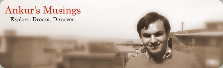 Ankur's Musings