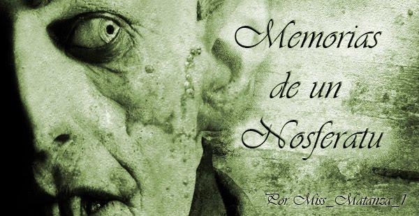 Memorias de un Nosferatu