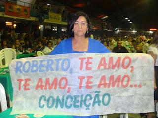 Roberto Carlos Em Teresina ! - Conceição