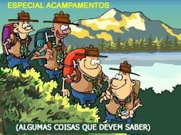ESPECIAL ACAMPAMENTOS/ ACANTONAMENTOS: