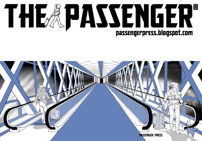 * The Passenger™ N°0 * The Comics-Movies Art Magazine *