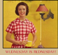 Wednesday is REDnesday! WHERE?