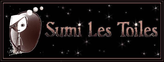 SUMI LES TOILES