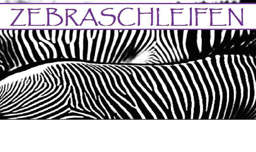 Zebraschleifen