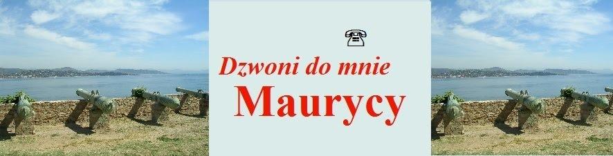 Dzwoni do mnie Maurycy