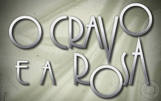 Novela: O Cravo e a Rosa  Download Filme