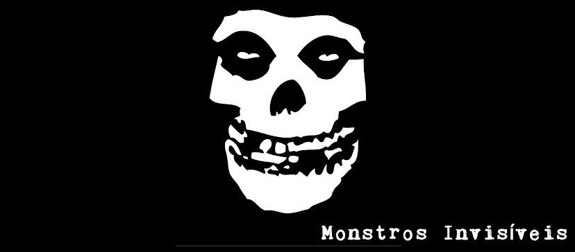 Monstros Invisíveis