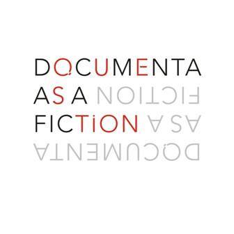 Documenta as a Fiction