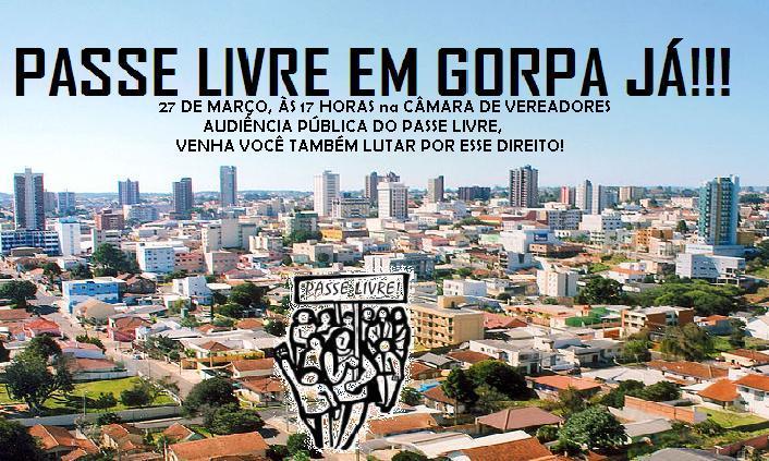 Passe Livre em Gorpa Já!!!