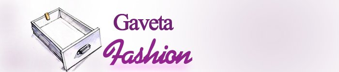 gaveta fashion