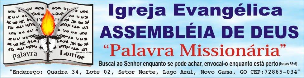 Igreja Evangélica Assembléia de Deus Palavra Missionária