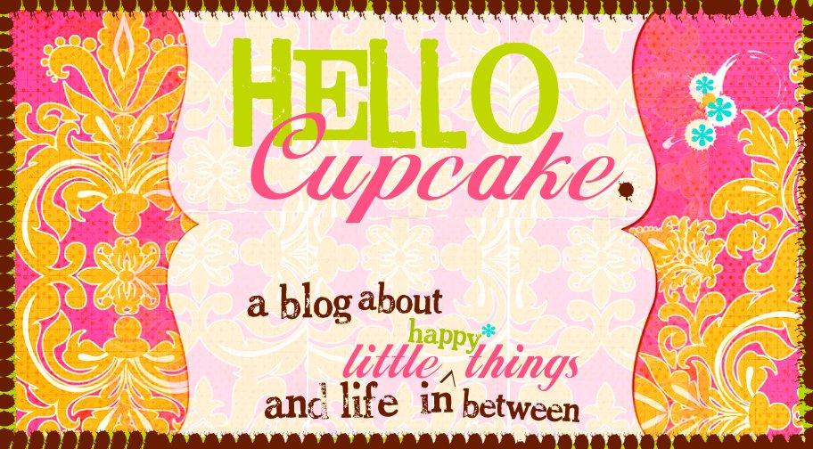 Hello, Cupcake.