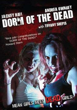 Dorm of the Dead, 2006