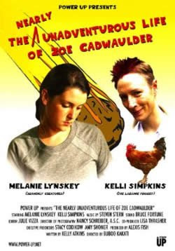 The Nearly Unadventurous Life of Zoe Cadwaulder, Lesbian Movie