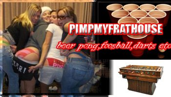 pimpmyfrathouse