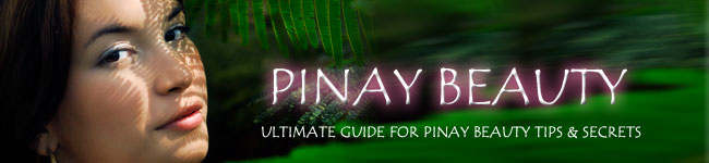 Pinay Beauty Tips | Filipina Beauty Secrets
