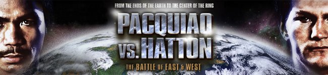 Manny Pacquiao vs Ricky Hatton - News and Updates, Boxing Videos, Pictures, Streaming