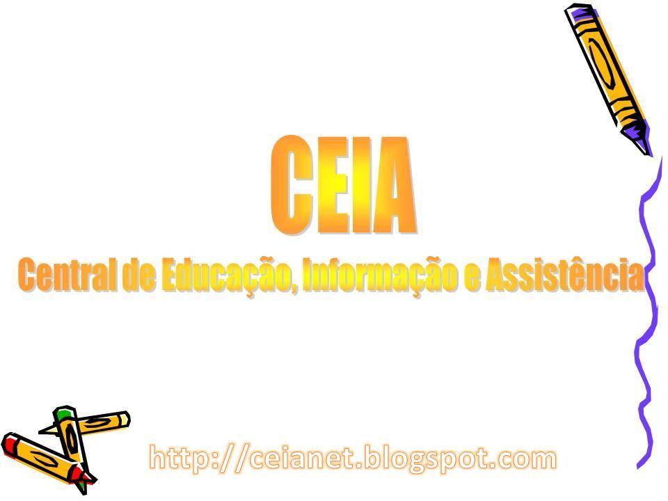 CEIA - Central de Educação, Informação e Assistência